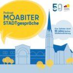 Moabiter Stadtgespräche